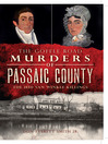 The Goffle Road Murders of Passaic County (eBook): The 1850 Van Winkle Killings